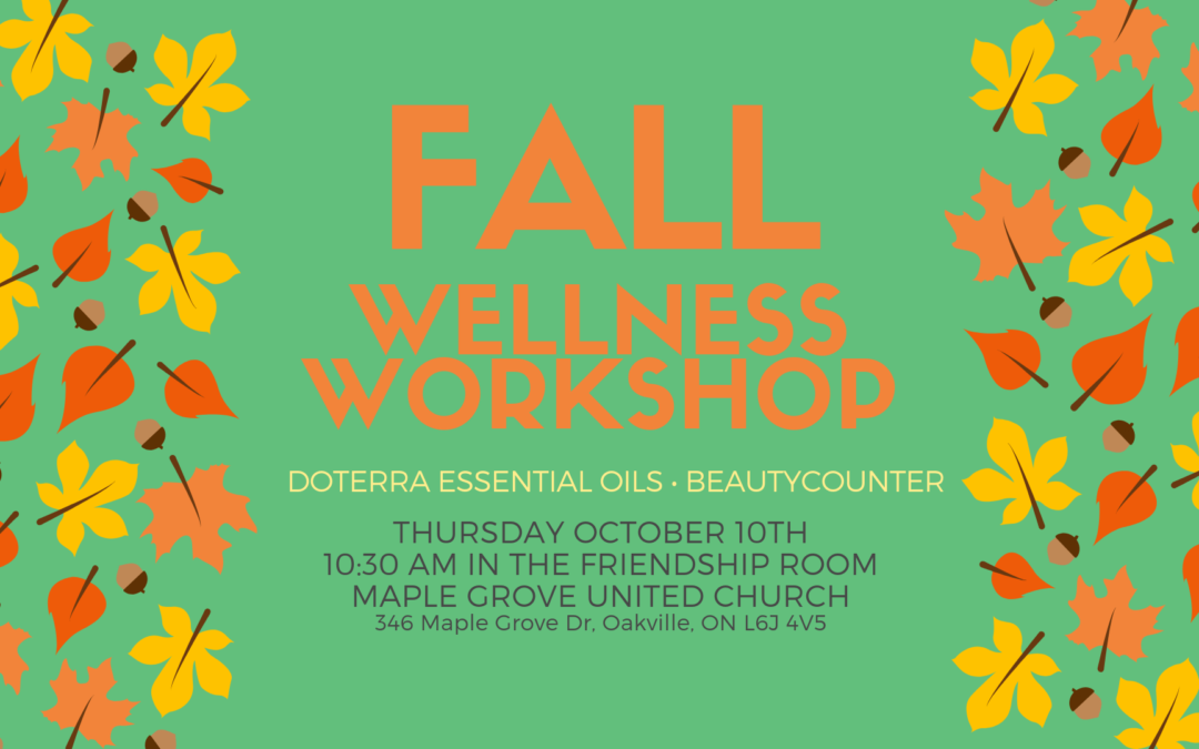 Fall Wellness Workshop at Maple Grove United Church